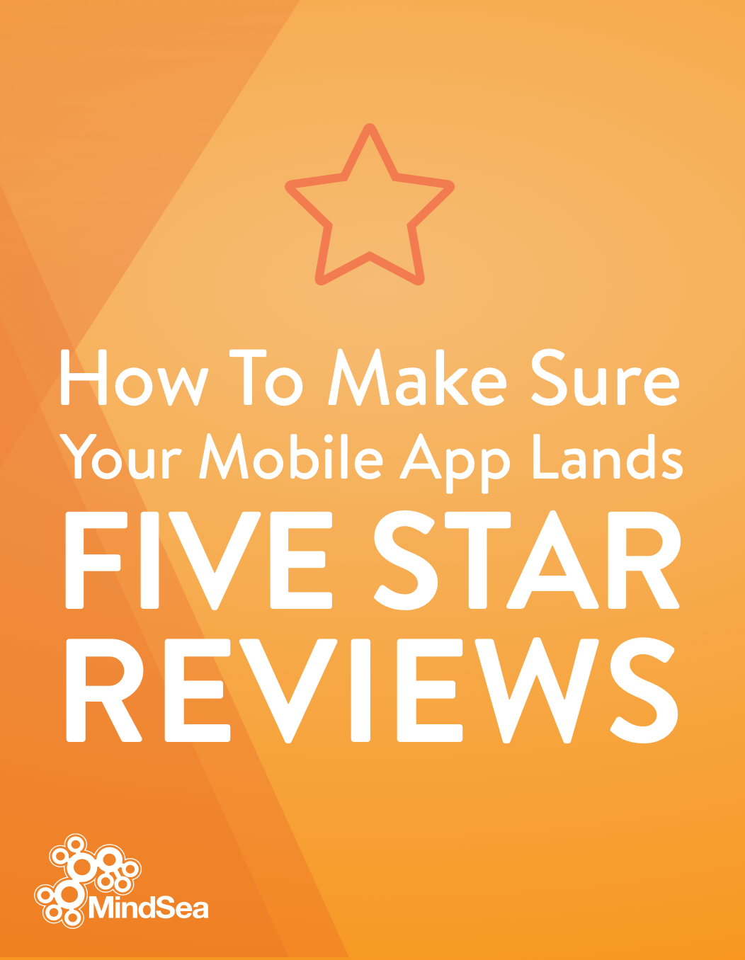 Five Star App >> How To Make Sure Your Mobile App Lands Five Star Reviews